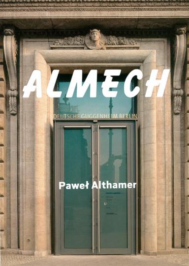 Pawel Althamer. Almech.