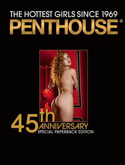 Penthouse. Special Sammler-Edition zum 45jährigen Jubiläum. Die heißesten Girls seit 1969.