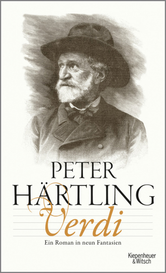 Peter Härtling. Verdi. Ein Roman in neun Fantasien.