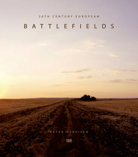 Peter Hebeisen. Battlefields.