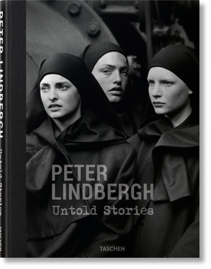 Peter Lindbergh. Untold Stories.
