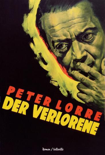 Peter Lorre. Der Verlorene. Roman.
