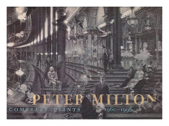Peter Milton. Die komplette Druckgrafik 1960-1996.