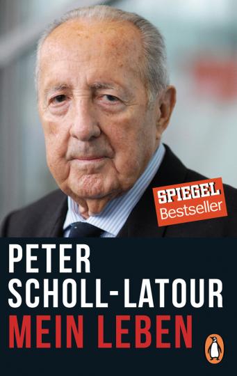 Peter Scholl-Latour. Mein Leben.