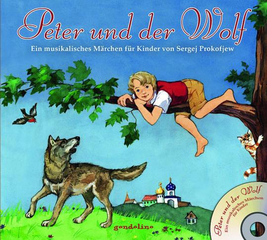 Peter und der Wolf + CD.