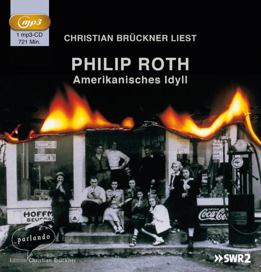 Philip Roth. Amerikanisches Idyll. MP3-CD.