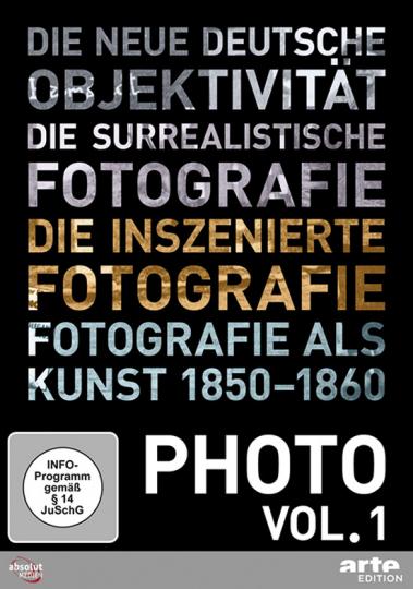 Photo Vol. 1. Die großen Strömungen in der Fotografie.