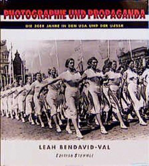 Photographie und Propaganda. Die 30er Jahre in den USA und der UdSSR.