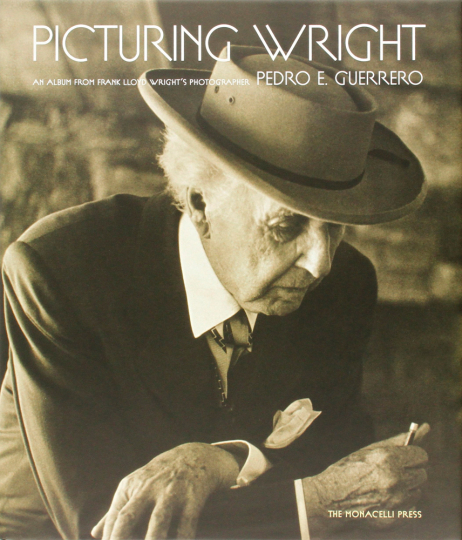 Picturing Wright. An Album from Frank Lloyd Wright's Photographer.