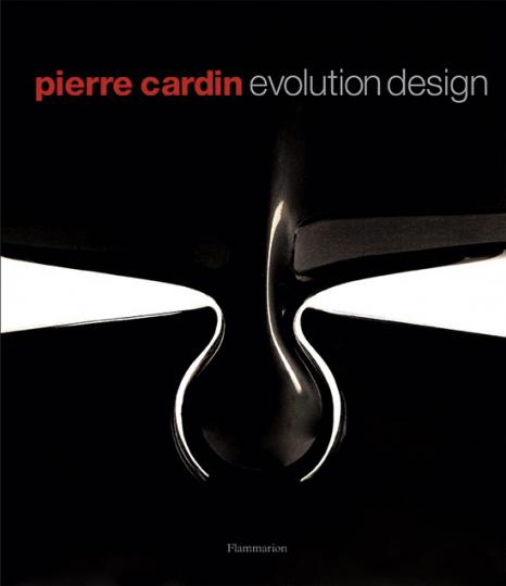 Pierre Cardin Evolution. Möbel und Design.