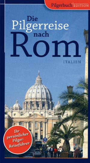 Pilger-Reiseführer nach Rom