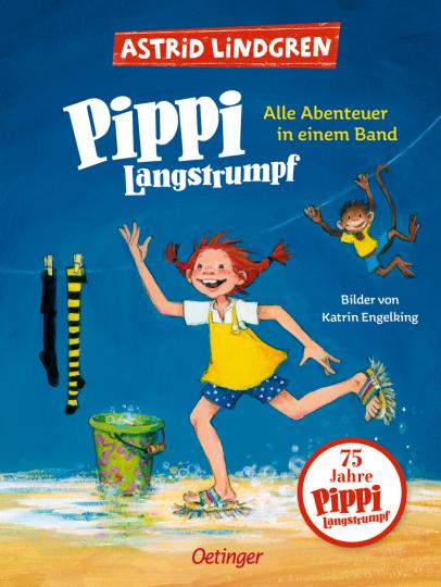 Pippi Langstrumpf. Alle Abenteuer in einem Band.