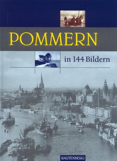 Pommern in 144 Bildern