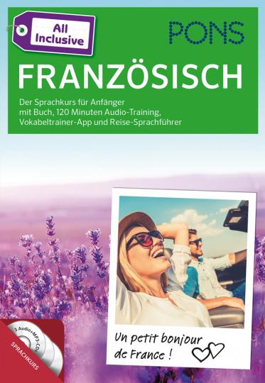 PONS All inclusive Sprachkurs für Anfänger Französisch. Der Sprachkurs für Anfänger mit Buch, 120 Minuten Audio-Training, Vokabeltrainer-App und Reise-Sprachführer