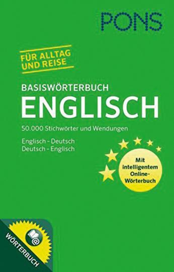 PONS Basisworterbuch Englisch. 50.000 Stichwörter und Wendungen. Mit intelligentem Online-Wörterbuch. Englisch-Deutsch / Deutsch-Englisch.