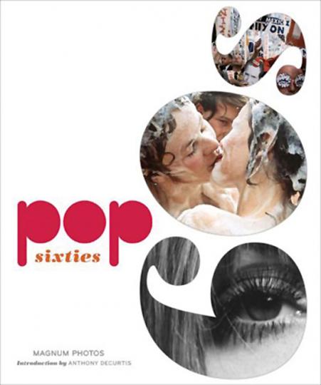 Pop Sixties. Magnum-Fotos der 1960er Jahre.