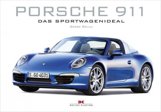 Porsche 911. Das Sportwagenideal.