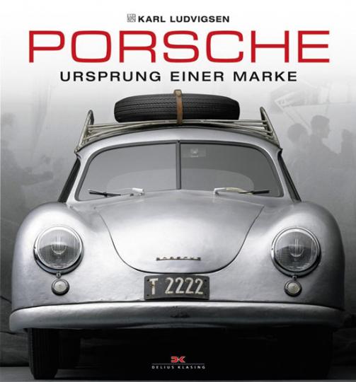Porsche. Ursprung einer Marke.