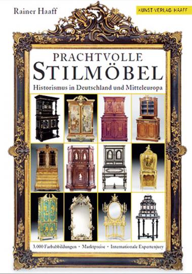 Prachtvolle Stilmöbel. Historismus in Deutschland und Mitteleuropa.