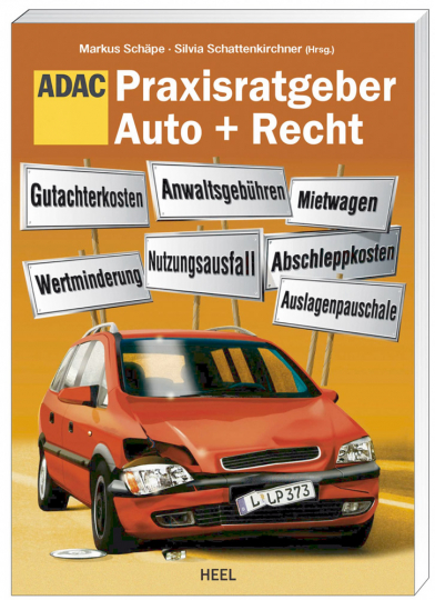 Praxisratgeber Auto + Recht