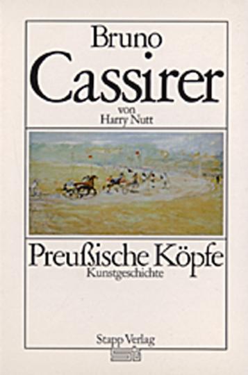 Preußische Köpfe - Bruno Cassirer.
