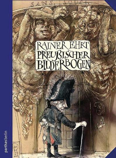 Preußischer Bilderbogen. Illustriert von Rainer Ehrt.