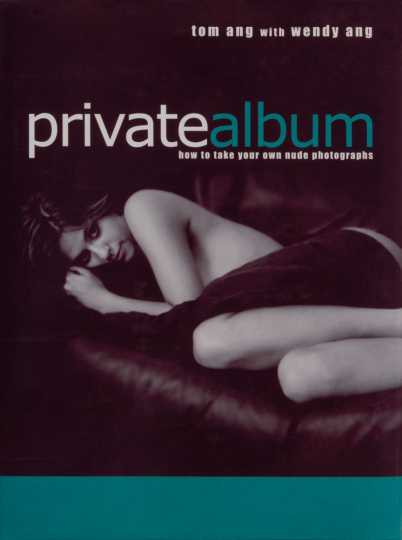 Private Album. How to Take Your Own Nude Photographs.