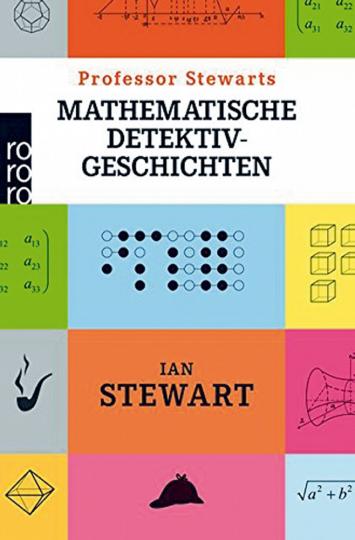 Professor Stewarts mathematische Detektivgeschichten.