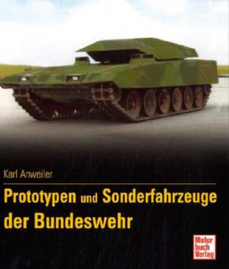 Prototypen und Sonderfahrzeuge der Bundeswehr.