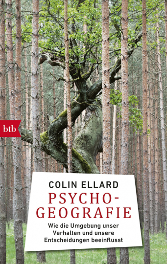 Psychogeografie. Wie die Umgebung unser Verhalten und unsere Entscheidungen beeinflusst.