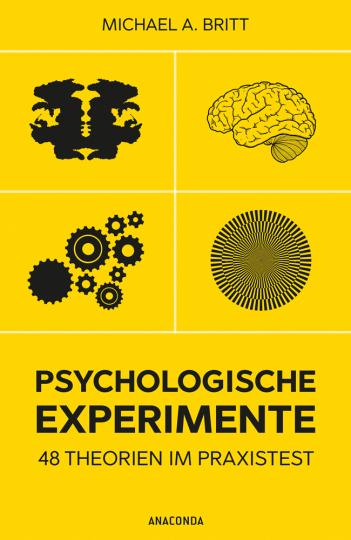 Psychologische Experimente. 48 Theorien im Praxistest.