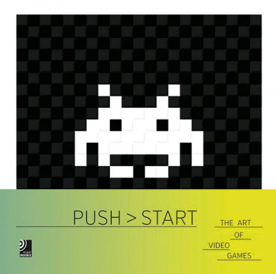 Push Start - The Art Of Video Games.