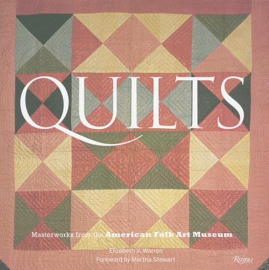 Quilts. Meisterwerke des American Folk Art Museum.