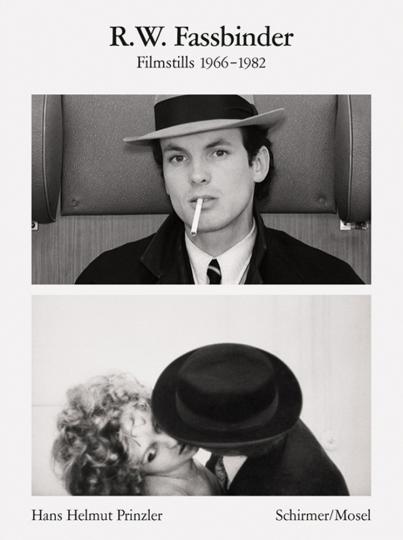 R.W. Fassbinder. Filmstills 1966-1982.