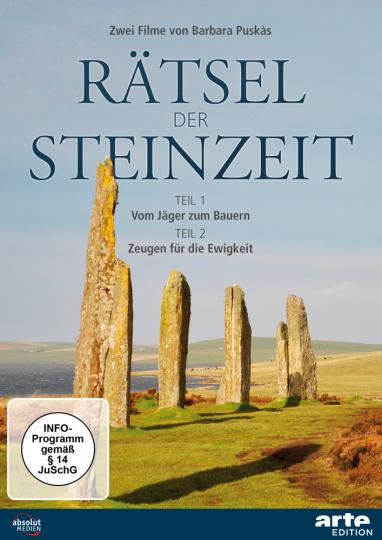 Rätsel der Steinzeit. Vom Jäger zum Bauern. Zeugen für die Ewigkeit.