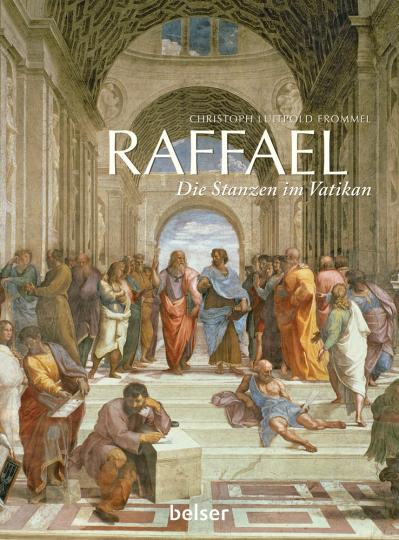 Raffael. Die Stanzen im Vatikan.