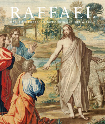 Raffael. Macht der Bilder. Die Tapisserien und ihre Wirkung.