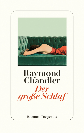 Raymond Chandler. Der große Schlaf.