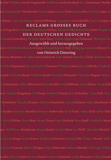 Reclams großes Buch der deutschen Gedichte. Vom Mittelalter bis ins 21. Jahrhundert.