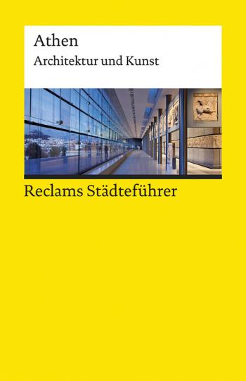 Reclams Städteführer Athen. Architektur und Kunst.
