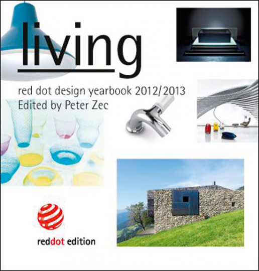 Red dot design yearbook 2012/2013. Living.