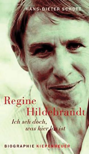 Regine Hildebrandt - Ich seh doch was hier los ist. Biographie