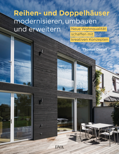Reihen- und Doppelhäuser modernisieren, umbauen und erweitern. Neue Wohnqualität schaffen mit kreativen Konzepten.