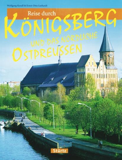 Reise durch Königsberg und das nördliche Ostpreußen