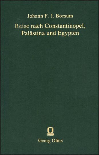 Reise nach Constantinopel, Palästina und Egypten.