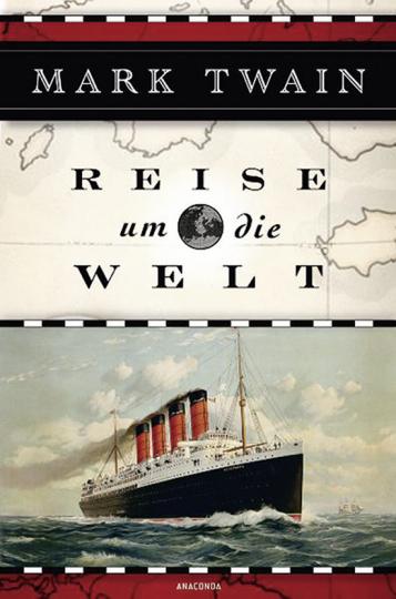 Mark Twain. Reise um die Welt.
