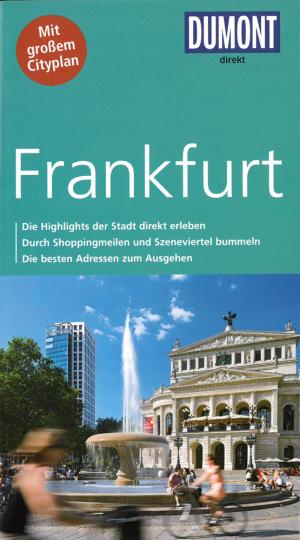 Reiseführer Frankfurt - Mit großem Cityplan