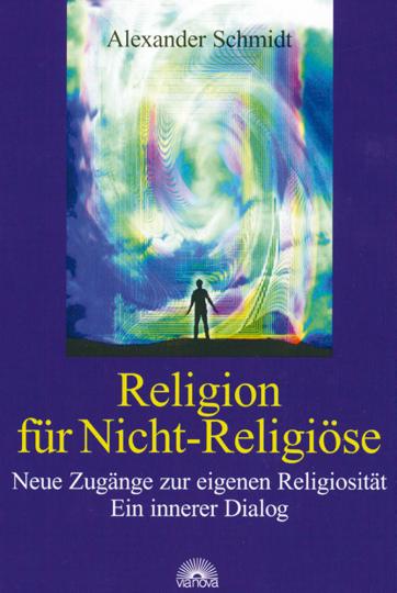 Religion für Nicht-Religiöse