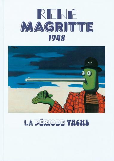 René Magritte. La Période Vache.