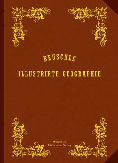 Reuschle. Illustrierte Geographie.